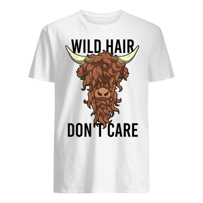 Wild Hair Don't Care T Shirt Funny Highland Cow Gift Womens Shirt