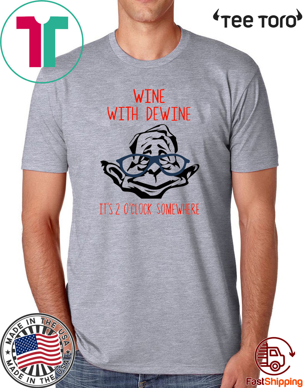 Wine With Dewine It's 2 O'Clock Somewhere T Shirt