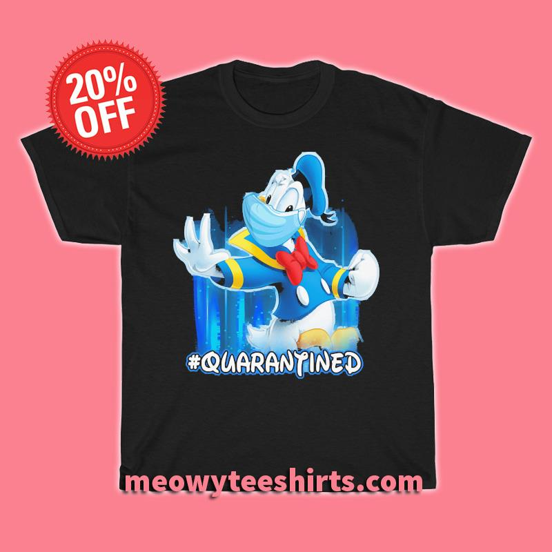 DONALD Duck Quarantined T-shirt