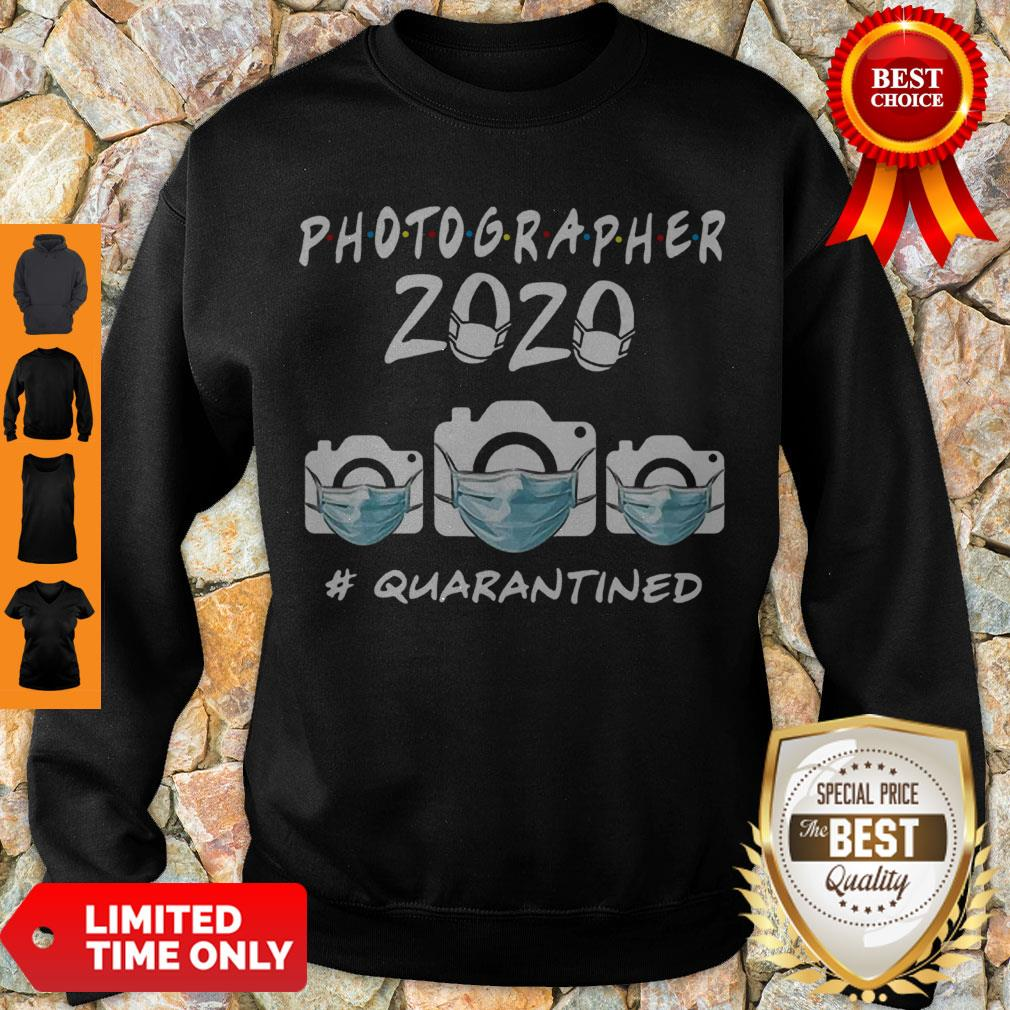 Good Photographer 2020 Quarantined Coronavirus Sweatshirt