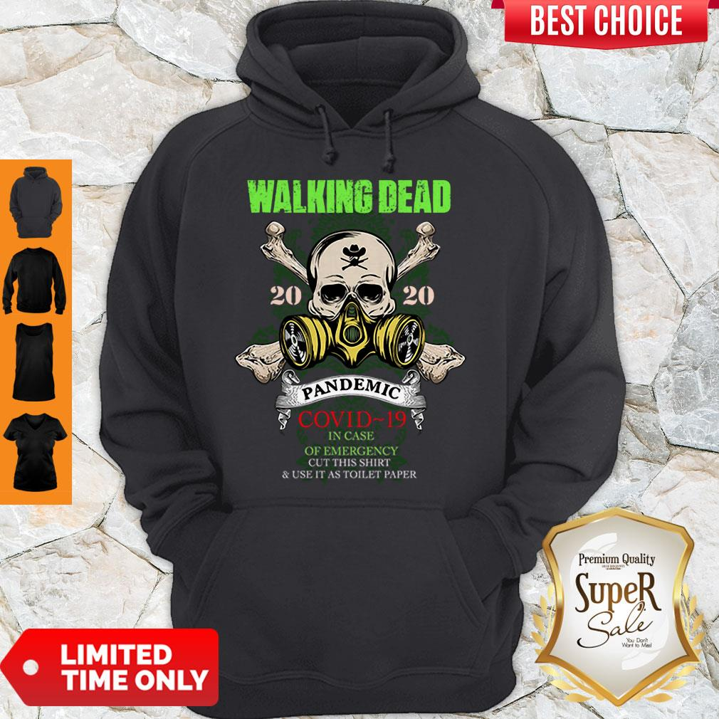 Perfect The Walking Dead 2020 Pandemic COVID-19 In Case Of Emergency Hoodie