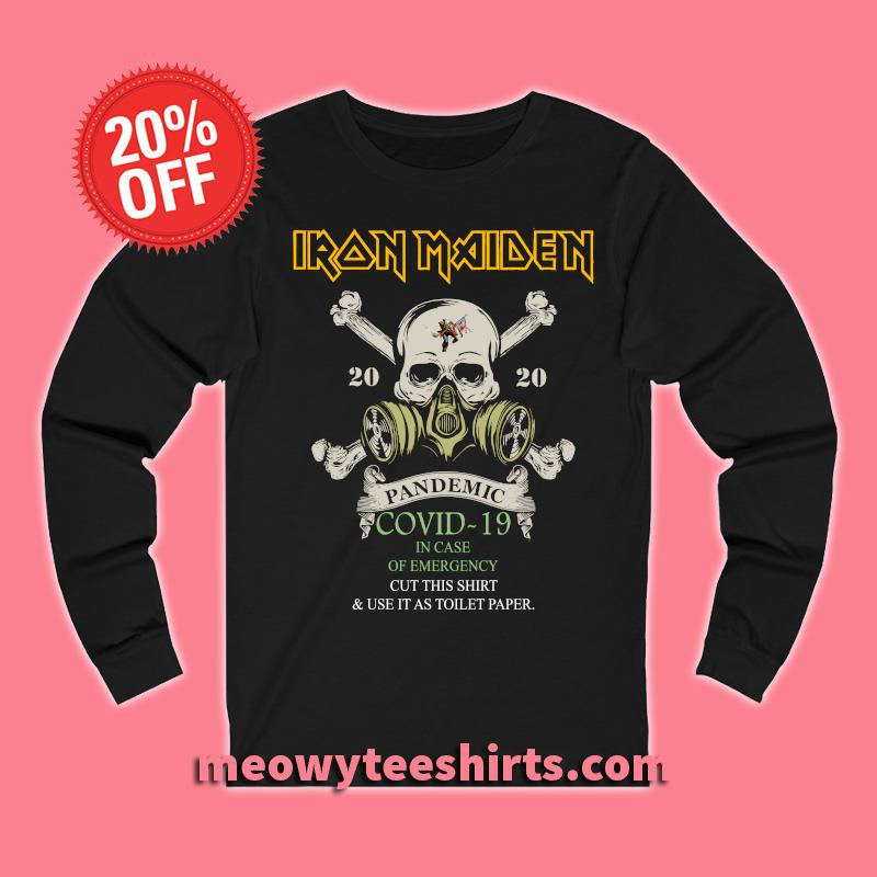 Iron Maiden 2020 Pandemic Covid-19 in case of emergency s Unisex Long sleeve