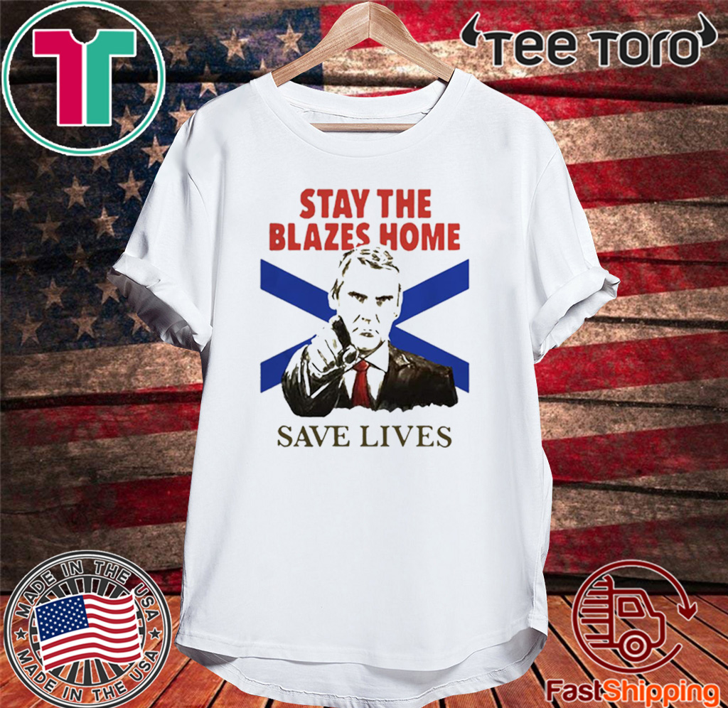 Nova Scotians Stay The Blazes Home Save Lives Covid-19 Official T-Shirt