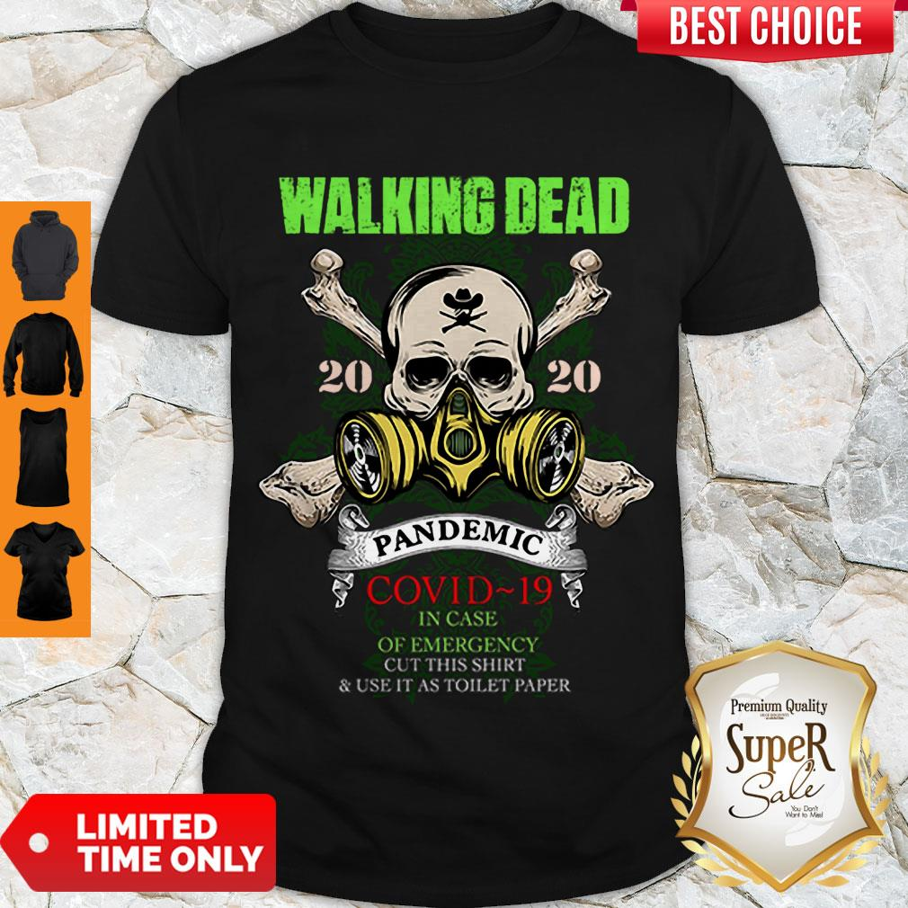 Perfect The Walking Dead 2020 Pandemic COVID-19 In Case Of Emergency Shirt