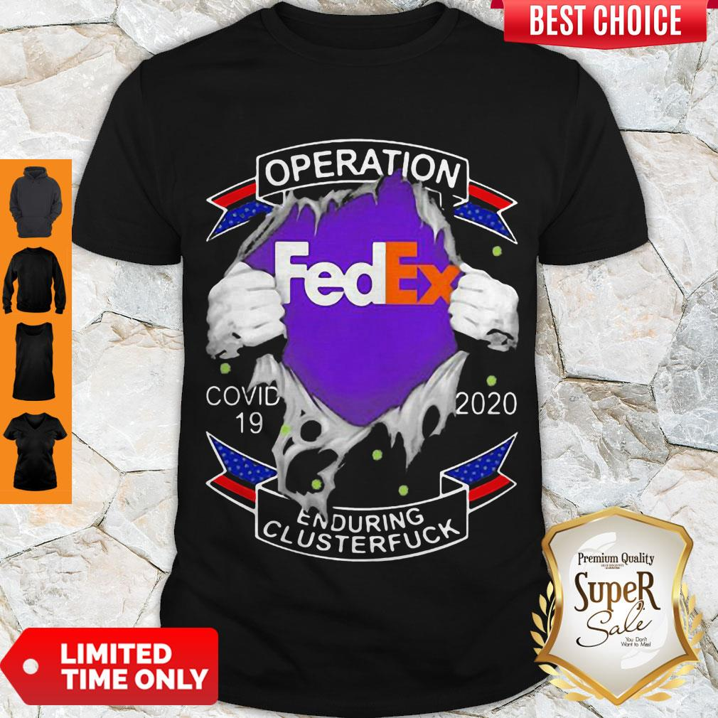 Top Fedex Operation COVID-19 2020 Enduring Clusterfuck Hands Shirt