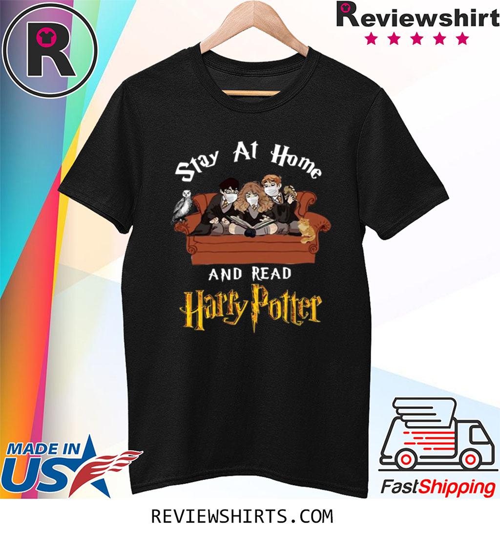 Stay At Home And Read Harry Potter Tee Shirt