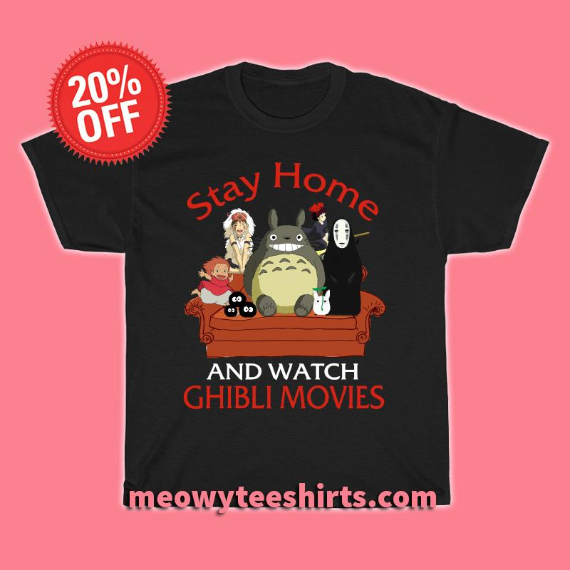 Stay home ghibli movies shirt