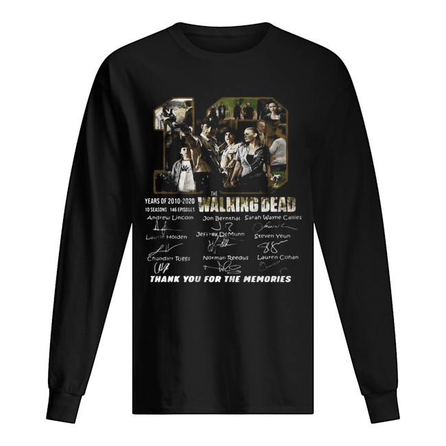 10 years of 2010 2020 10 seasons 146 episodes the walking dead thank you for the memories signatures  Long Sleeved T-shirt
