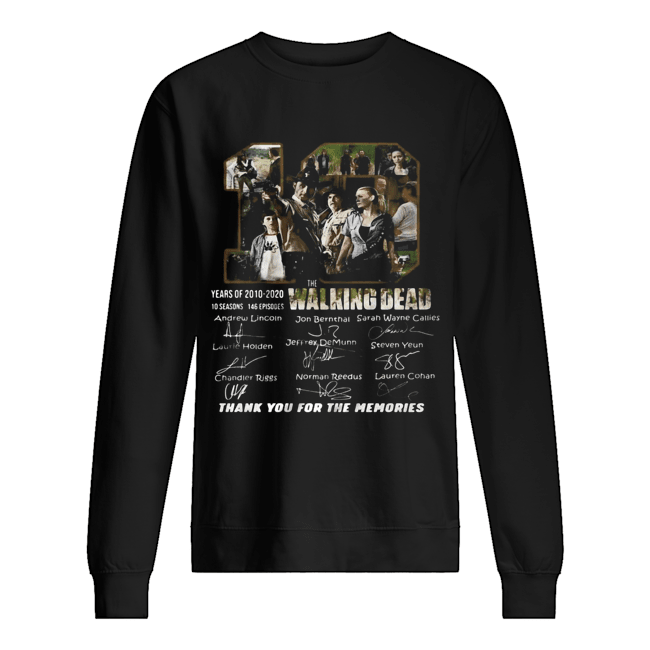 10 years of 2010 2020 10 seasons 146 episodes the walking dead thank you for the memories signatures  Unisex Sweatshirt