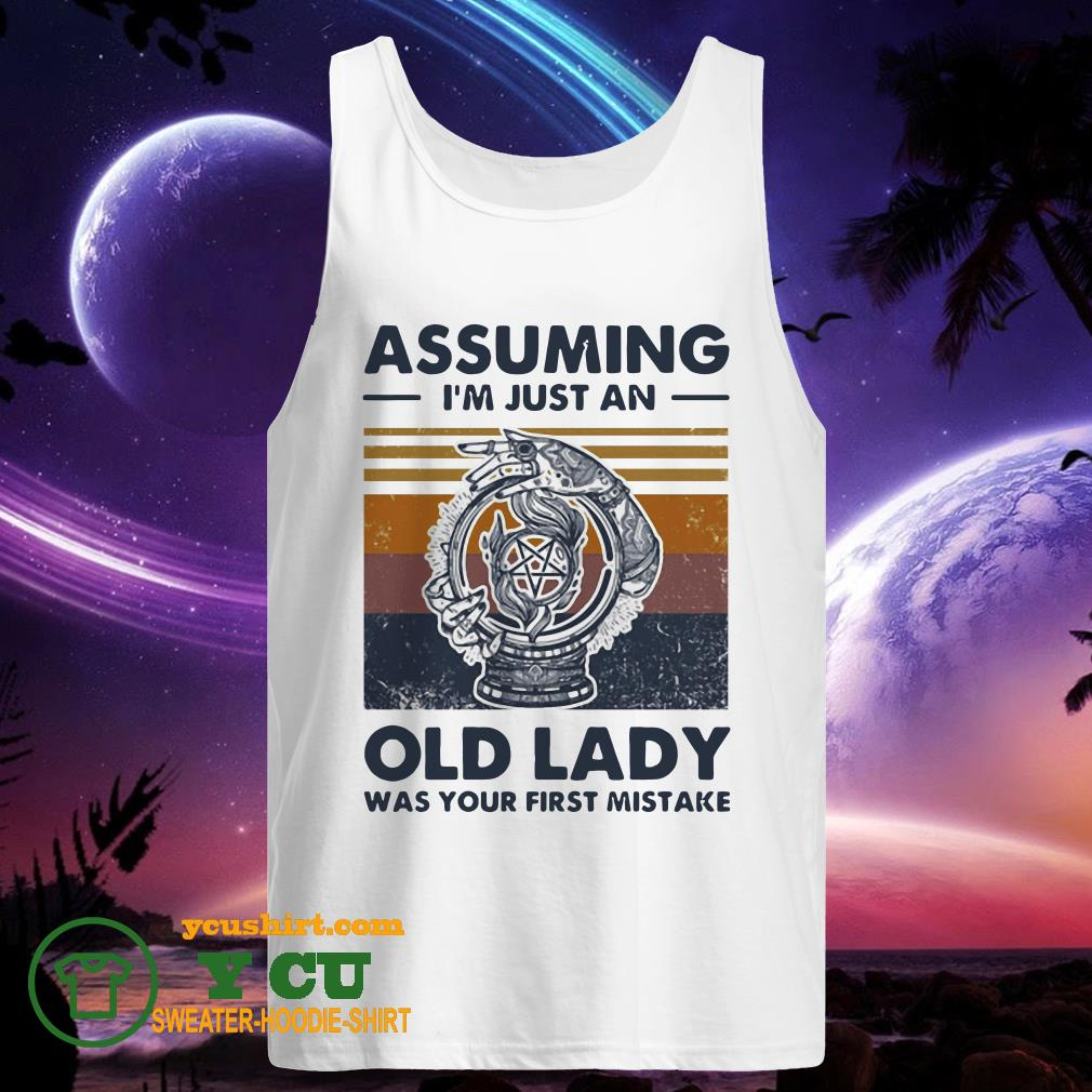 Assuming I'm just an old lady was your first mistake vintage tank top