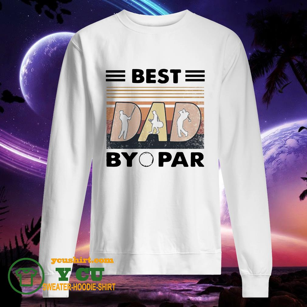 Best dad by golf par vintage sweater