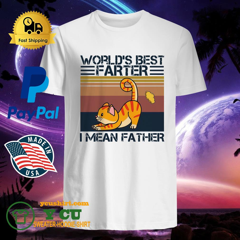 Cat World's best farter I mean Father vintage shirt