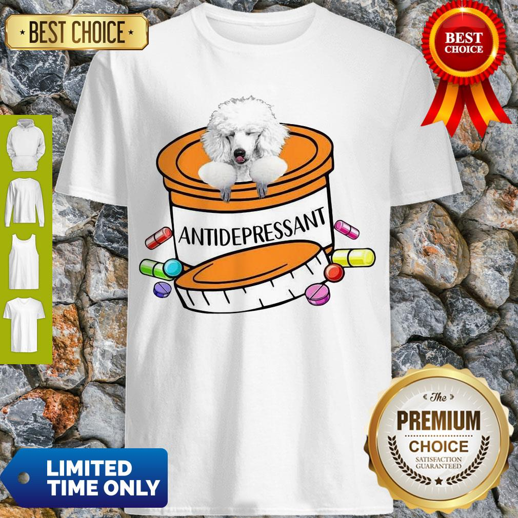 Official White Poodle Antidepressant Shirt