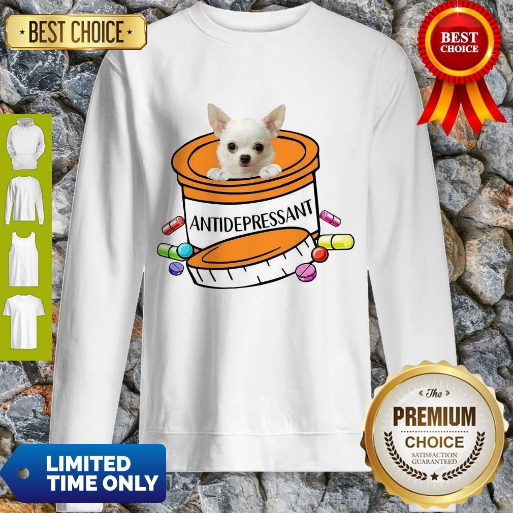 Top White Chihuahua Antidepressant Sweatshirt
