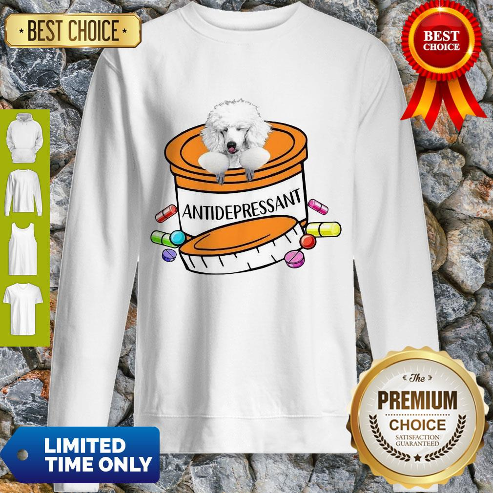 Official White Poodle Antidepressant Sweatshirt