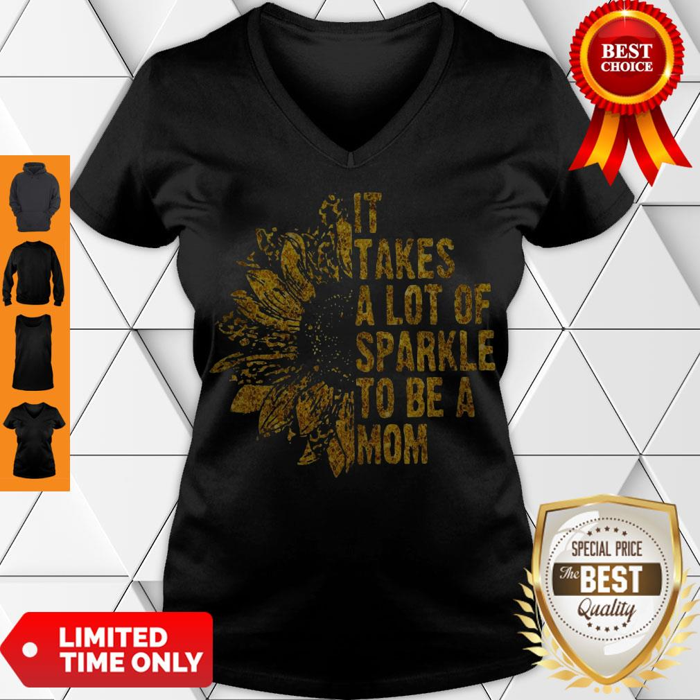 Top Leopard Sunflower It Takes A Lot Of Sparkle To Be A Mom V-neck