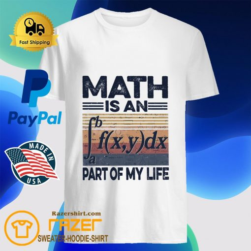 Math is an part of my life vintage shirt