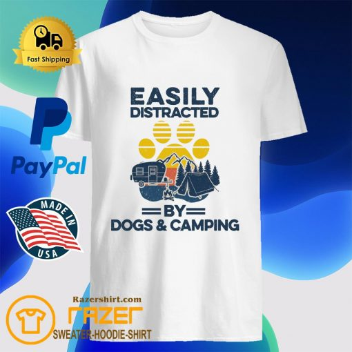 Easily distracted by dogs and camping shirt
