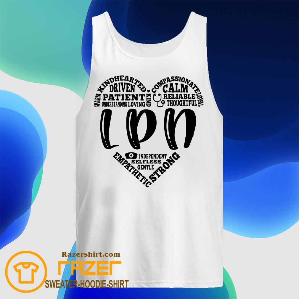 Warm Kindhearted Driven Patient LPN Tank Top