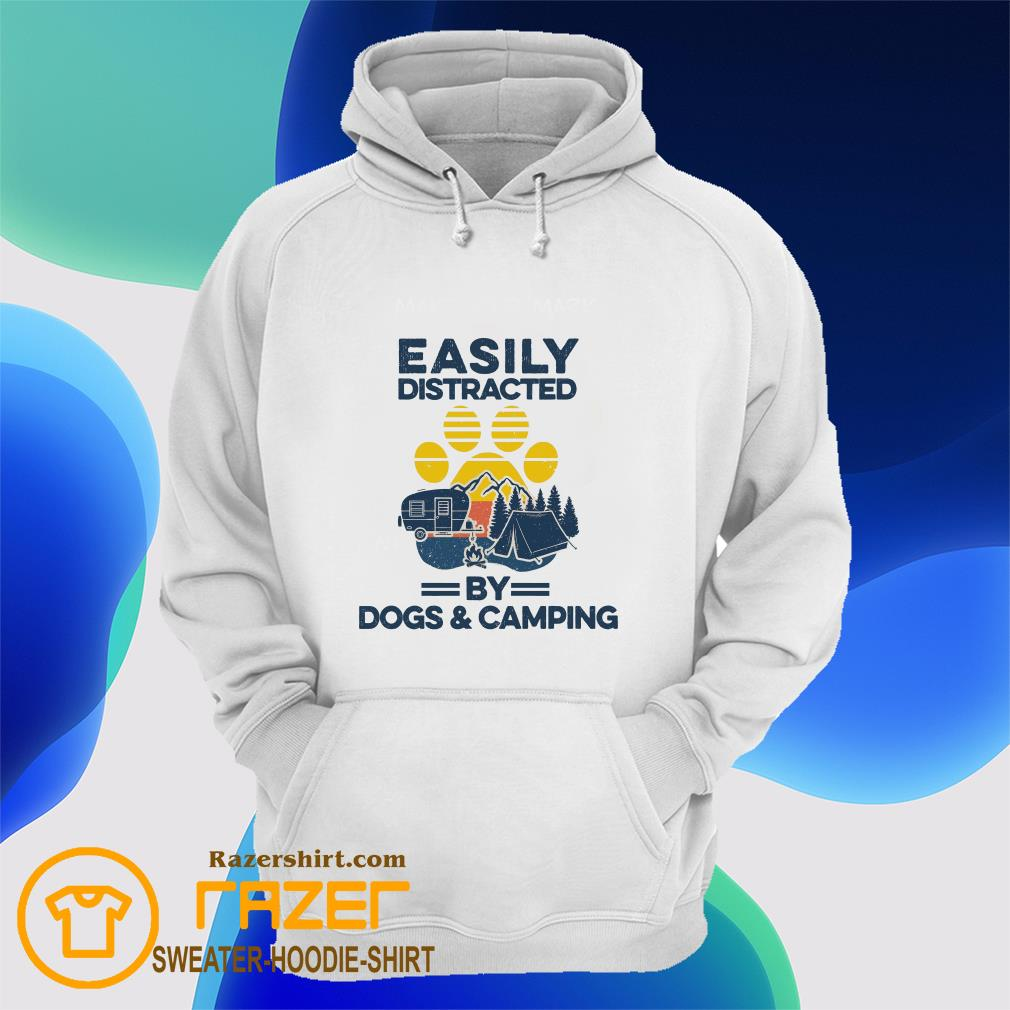 Easily distracted by dogs and camping Hoodie