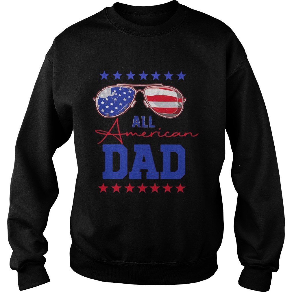 All American Dad Glasses Fathers Day Independence Day  Sweatshirt