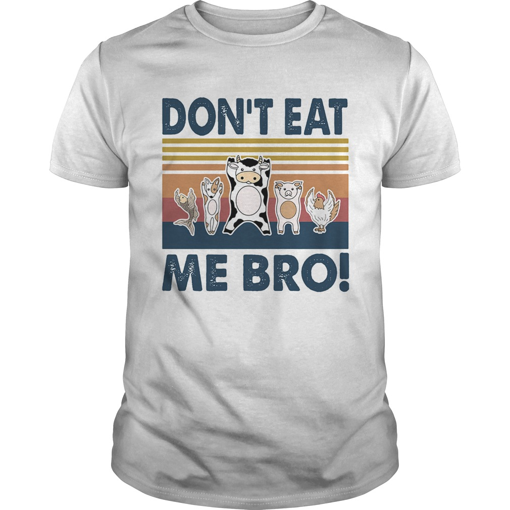 Animal dont eat me bro vintage retro  Unisex