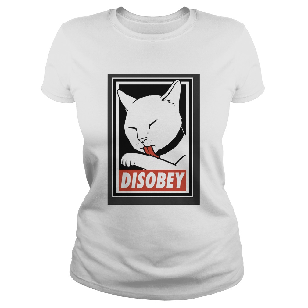 Disobey Cat Animal Lover  Classic Ladies