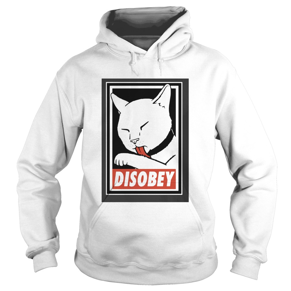 Disobey Cat Animal Lover  Hoodie