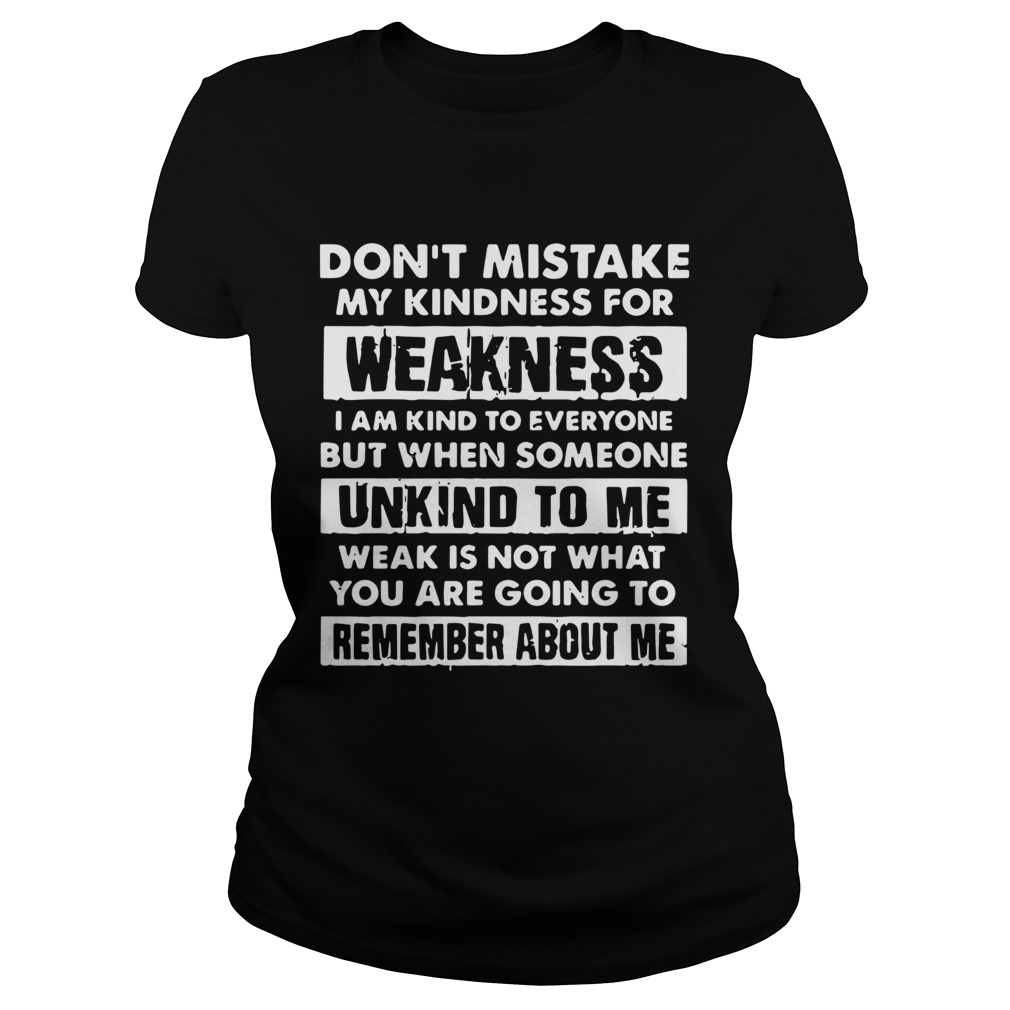 Dont Mistake My Kindness For Weakness  Classic Ladies
