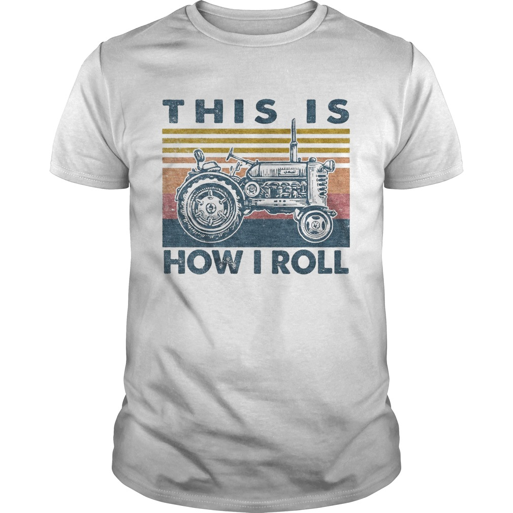 Farmer this is how i roll vintage retro Unisex