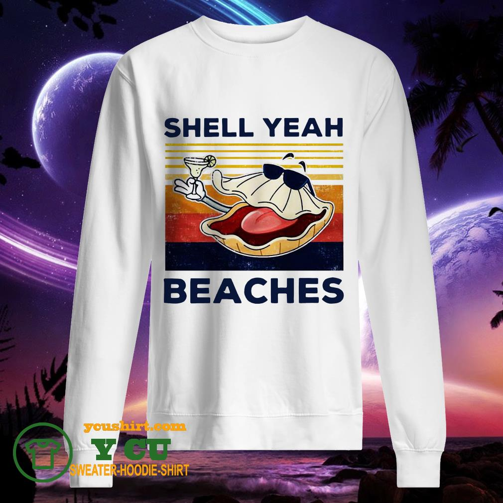 Funny Shell Yeah Beaches Vintage sweater