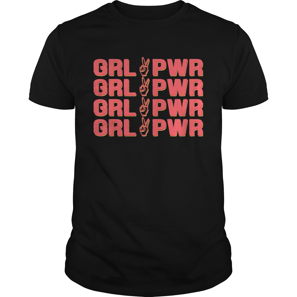 Grl Pwr Girl Power  Unisex