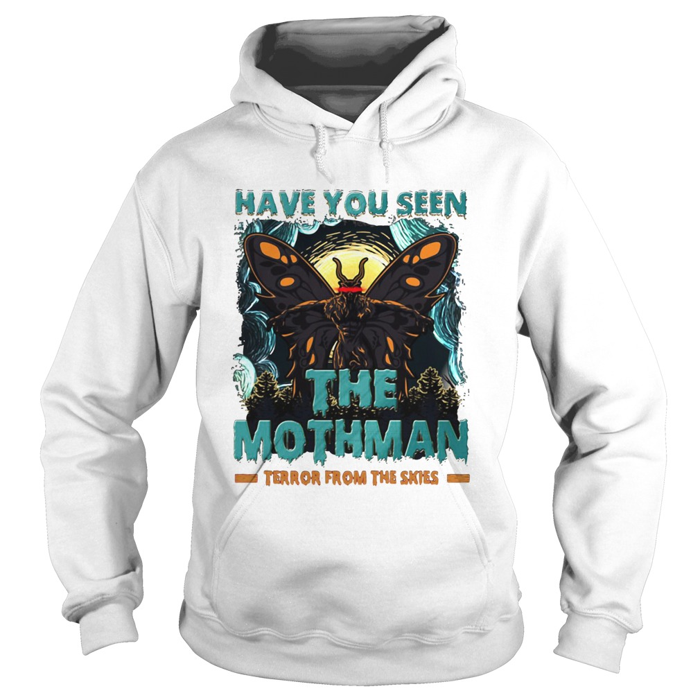 Have You Seen The Mothman Butterfly  Hoodie