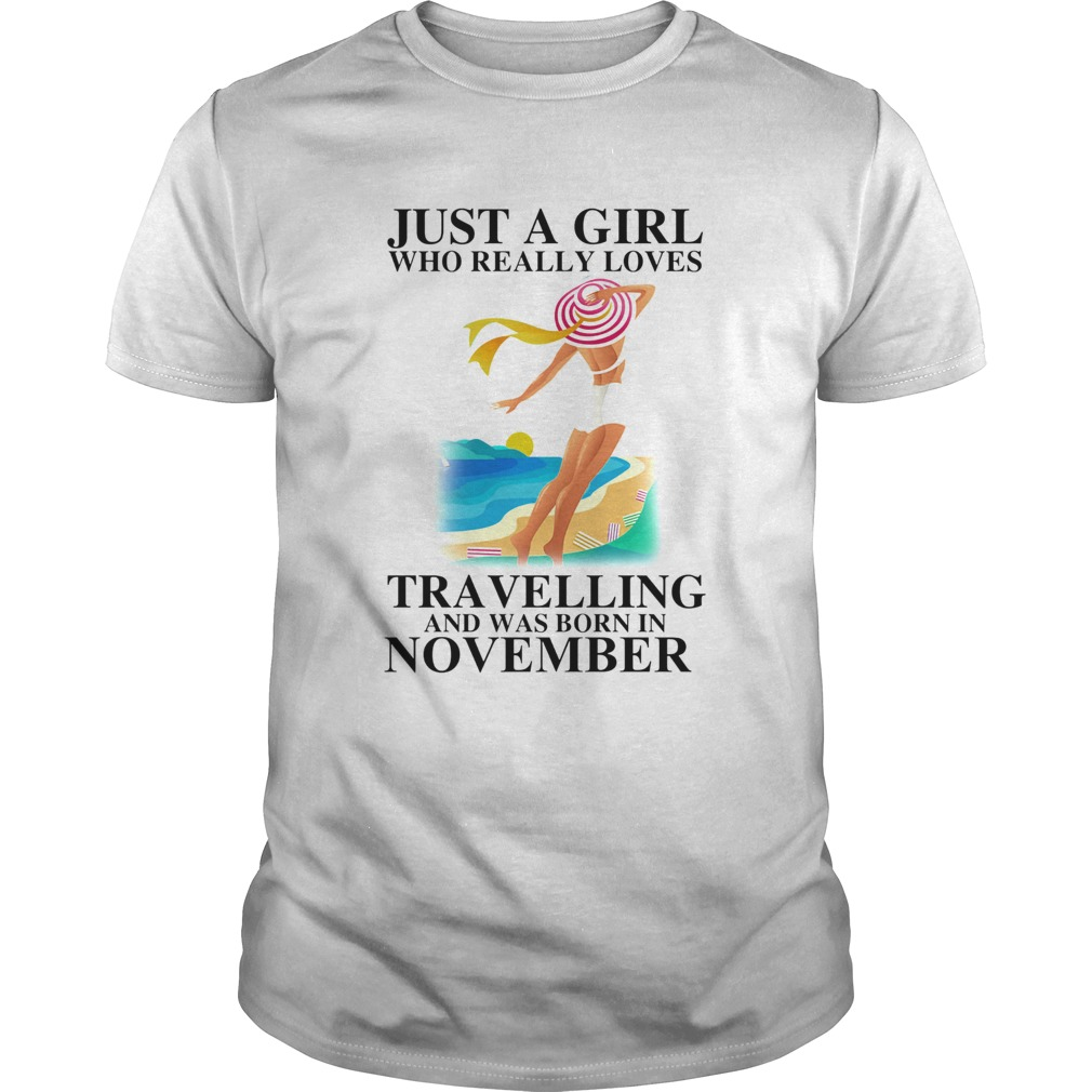 Just a girl who really loves travelling and was born in november  Unisex