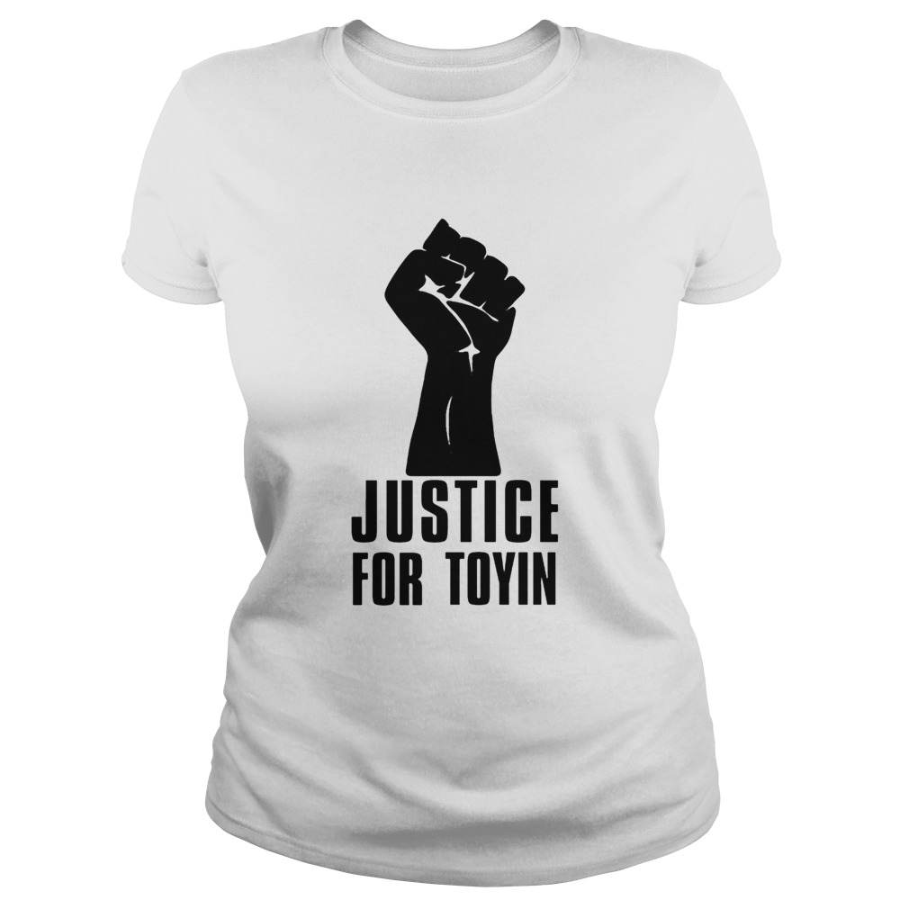 Justice for toyin black lives matter Classic Ladies