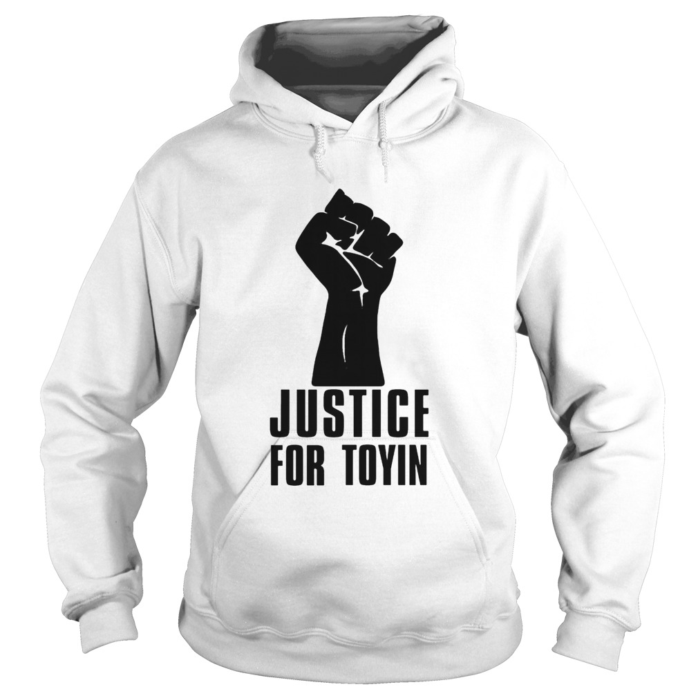 Justice for toyin black lives matter  Hoodie