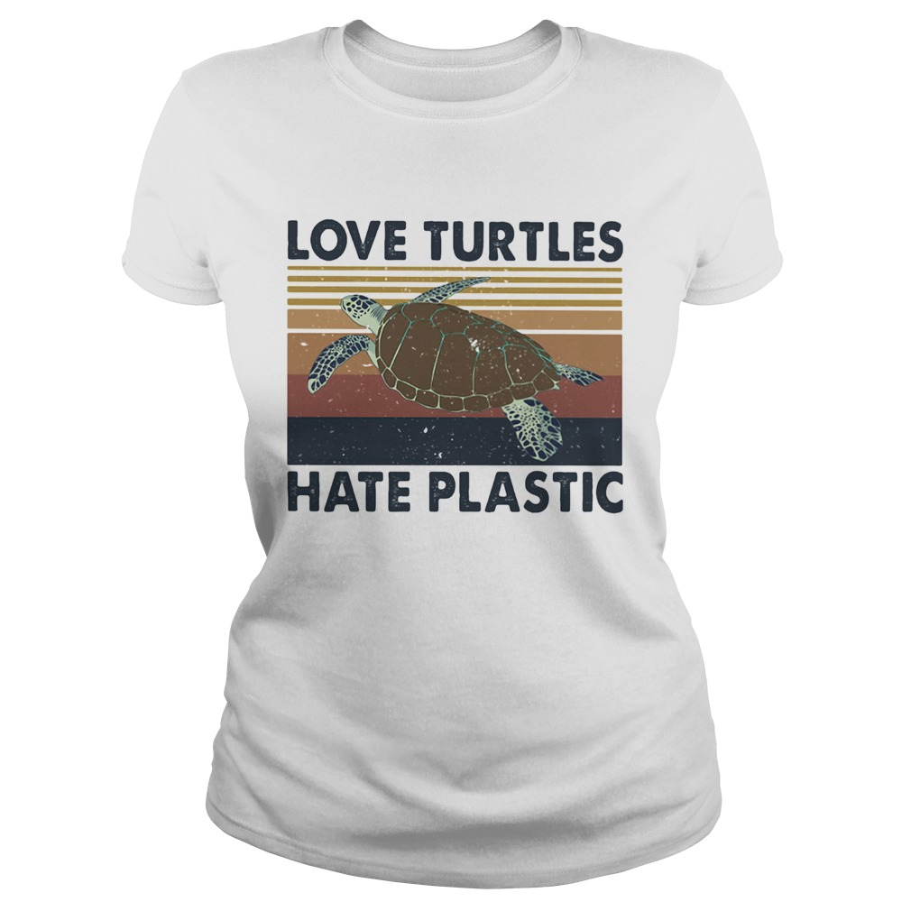 Love turtles hate plastic vintage retro  Classic Ladies