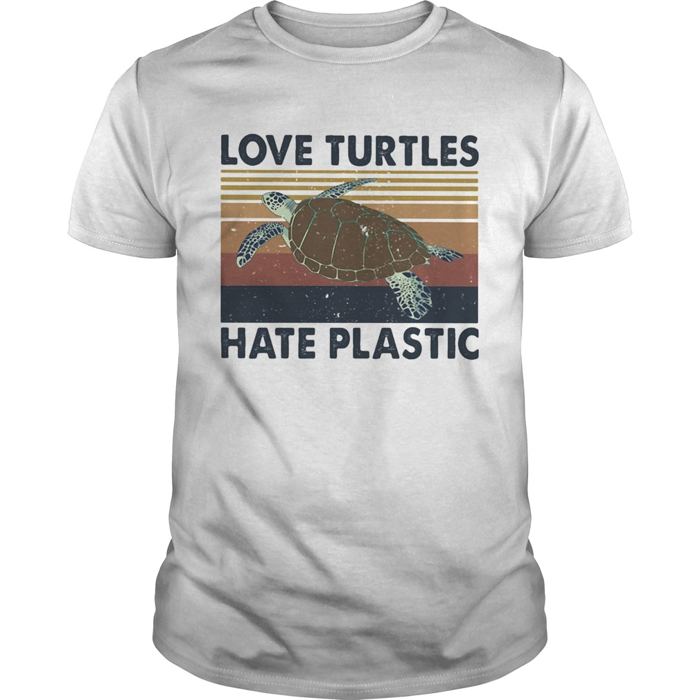 Love turtles hate plastic vintage retro  Unisex