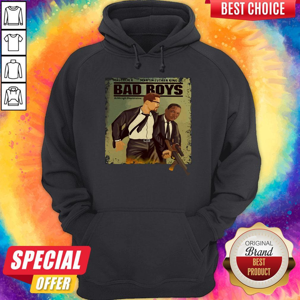 Malcolm X Martin Luther King Bad Boys Hoodie
