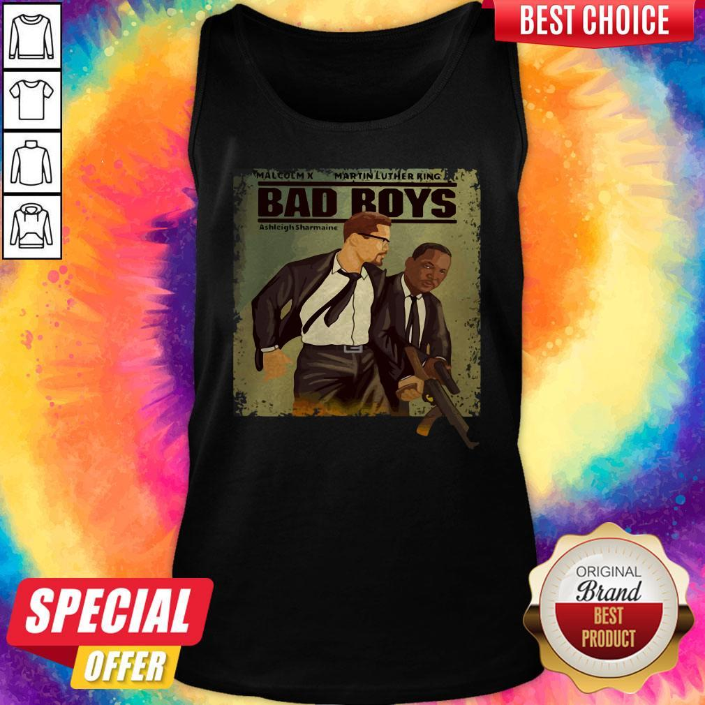 Malcolm X Martin Luther King Bad Boys Tank Top