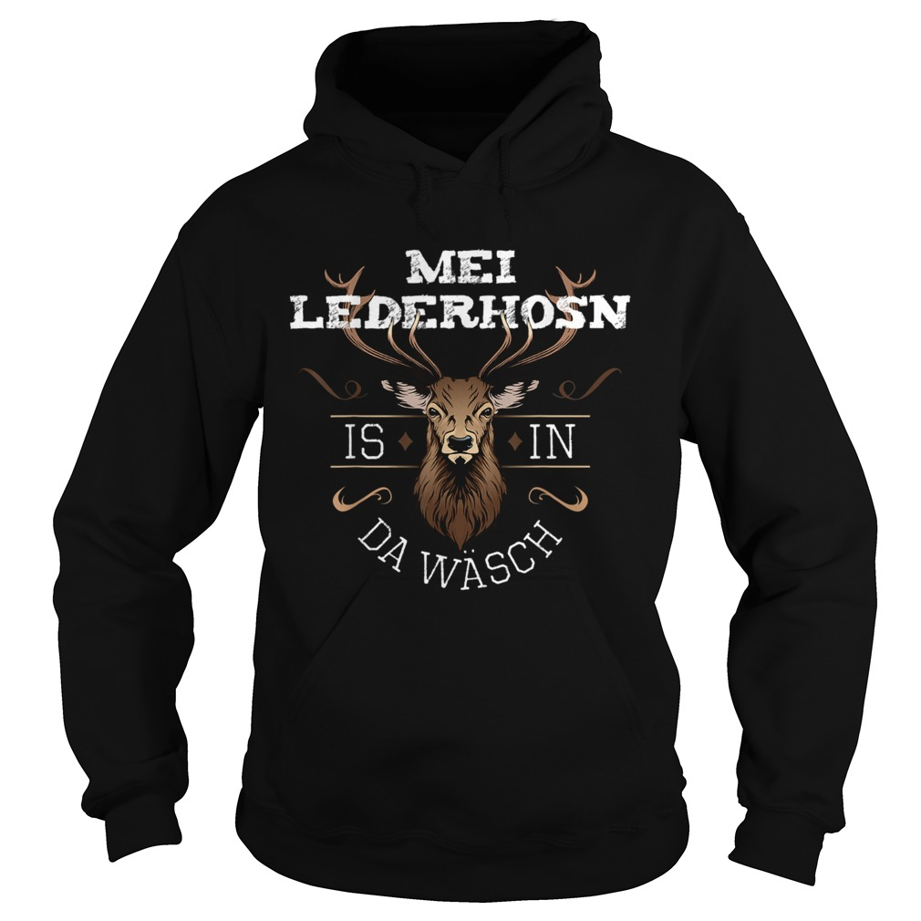 Mei Lederhosen Is In The Wash  Hoodie