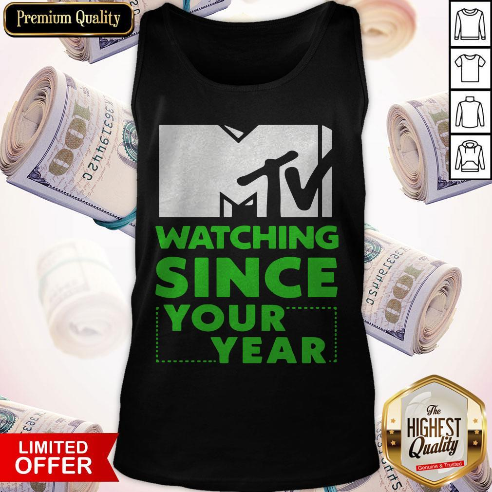 MTV Personalized Watching Since Your Year Tank Top