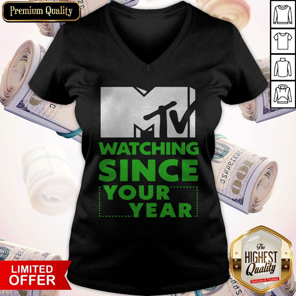 MTV Personalized Watching Since Your Year V-neck