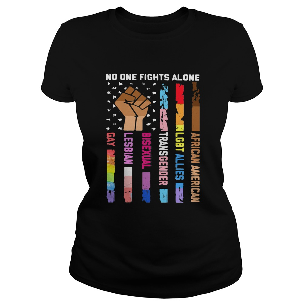 No One Fights Alone Black Lives Matter LGBT Classic Ladies