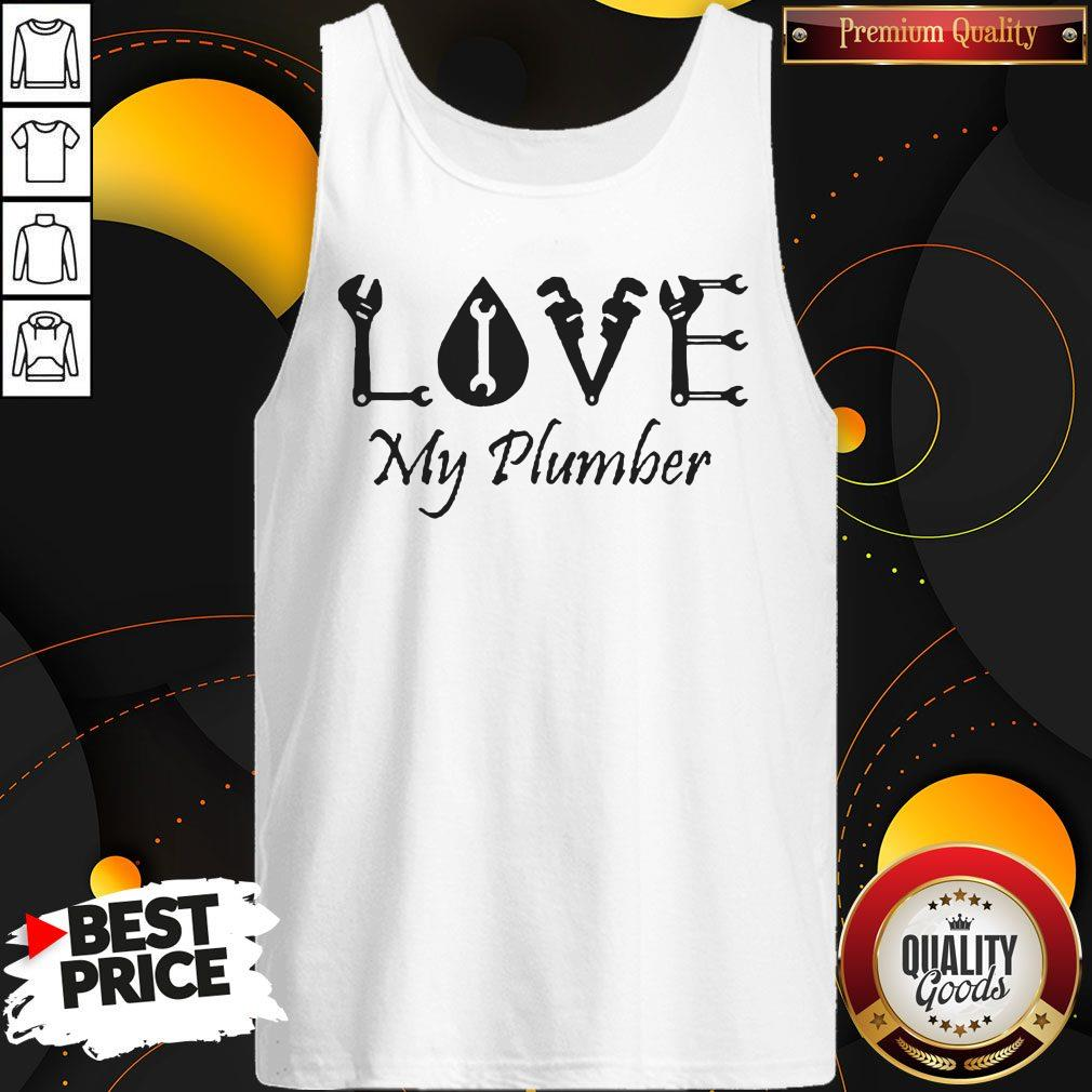 Official Love My Plumber Tank Top