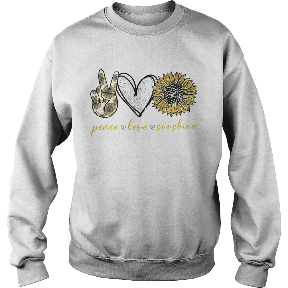 Peace love sunshine sunflower  Sweatshirt