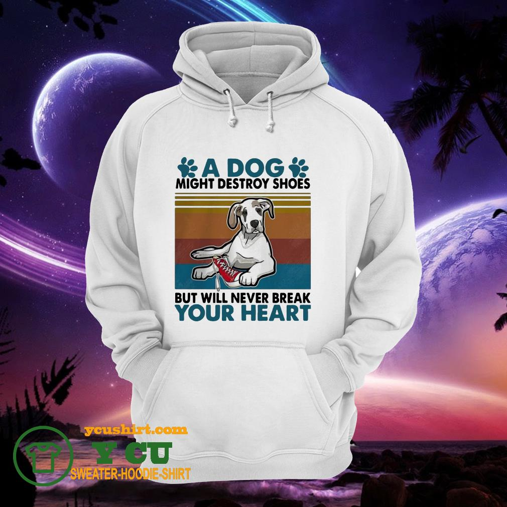 A Dog Paw Might Destroy Your Shoes But Will Never Break Your heart vintage hoodie