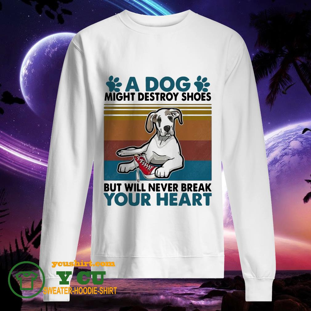 A Dog Paw Might Destroy Your Shoes But Will Never Break Your heart vintage sweater