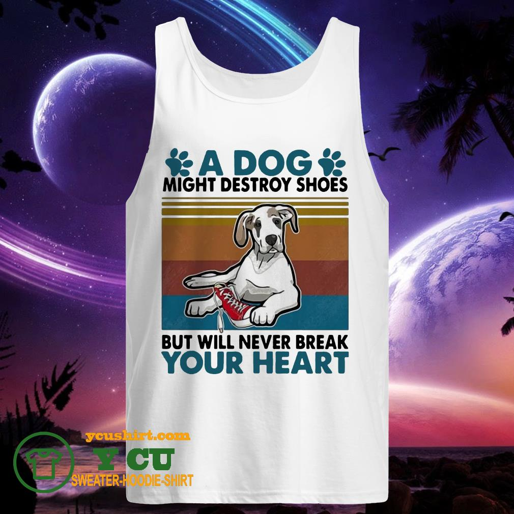 A Dog Paw Might Destroy Your Shoes But Will Never Break Your heart vintage tank top