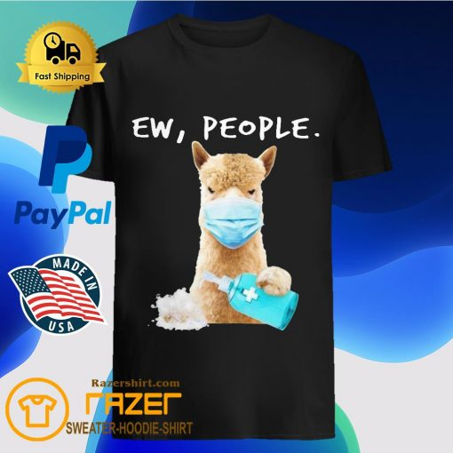 Alpaca face mask Soap ew People shirt